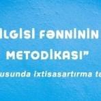 """""""Həyat bilgisi fənninin tədrisi metodikası"""" mövzusunda onlayn ixtisasartırma təlimlərini bitirən müdavimlərin siyahısı"""