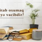 Kitab oxumaq niyə vacibdir?