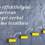 Dərsin effektivliyini artıran 5 qeyri-verbal öyrətmə texnikası
