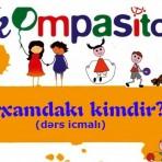 """""""Kompasito"""" dərs icmalı: """"Arxamdakı kimdir?"""""""